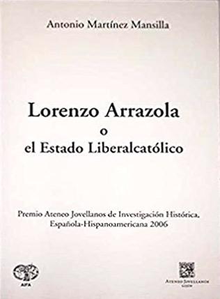 Lorenzo-arrazola. El estado liberalcatólico